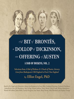 cover image of A Bit of Brontes, a Dollop of Dickinson, an Offering of Austen